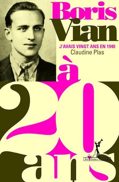 Boris Vian à 20 ans - J'avais 20 ans en 1940