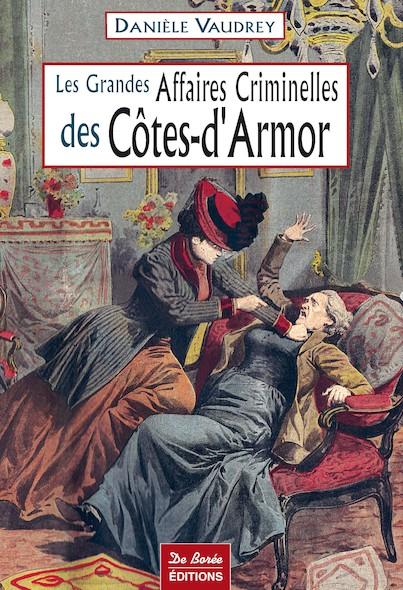 Les grandes affaires criminelles de Côtes d'Armor