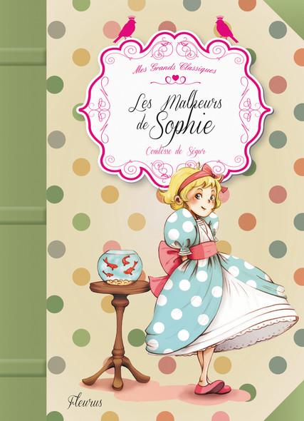 Les malheurs de Sophie : Un grand classique adapté et illustré