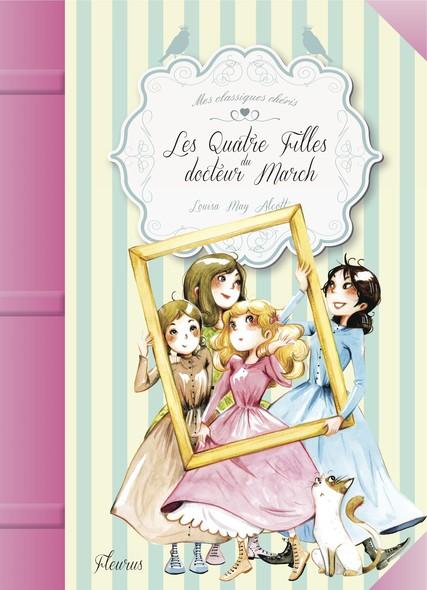 Les quatre filles du docteur March : Un grand classique adapté et illustré
