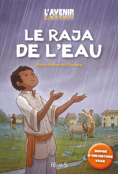 Le raja de l'eau : Inspiré d'une histoire vraie !