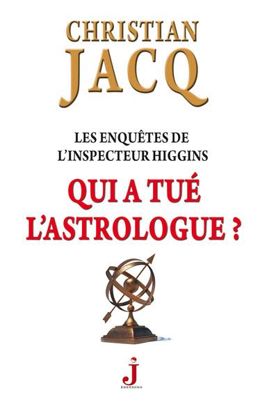 Les enquêtes de l'inspecteur Higgins, tome 9 : Qui a tué l'astrologue ?
