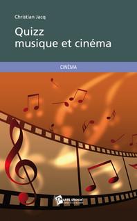 Quizz musique et cinéma | Jacq, Christian