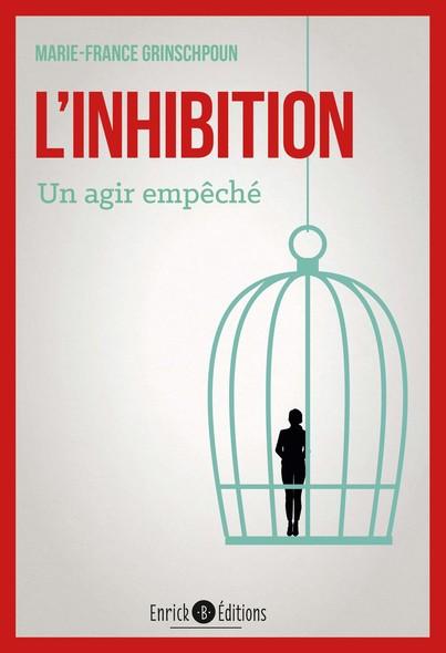 L'inhibition - Un agir empêché (2ème édition)