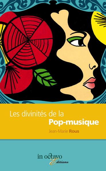 Les divinités de la Pop-musique