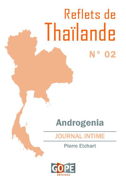 Reflets de Thaïlande N°2 : Androgenia