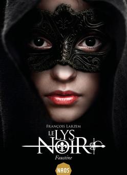 Faustine : Le Lys Noir, T1 | François Larzem