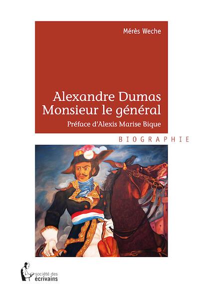 Alexandre Dumas - Monsieur le général