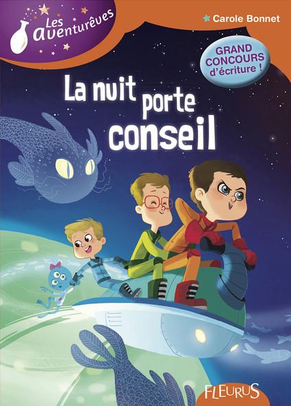 La nuit porte conseil : Les Aventurêves - tome 4