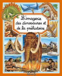 L'imagerie des dinosaures et de la préhistoire | Beaumont, Émilie