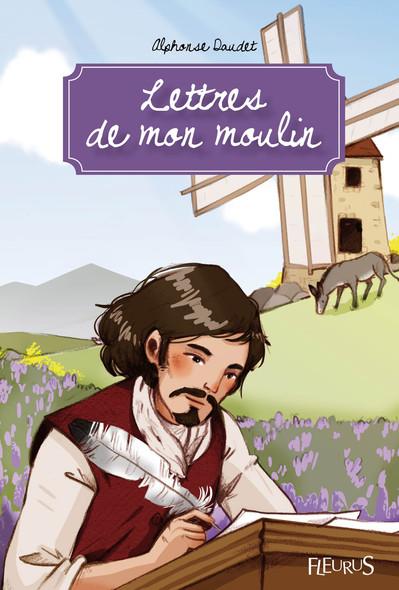 Lettres de mon moulin : Texte intégral et notes
