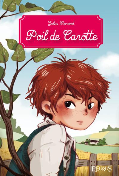 Poil de Carotte : Texte intégral et notes