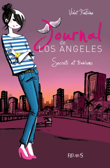 Secrets et trahisons : Journal de Los Angeles (tome 3)