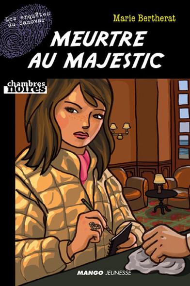 """Meurtre au Majestic : Suivi de """"Le cri du rubis"""""""