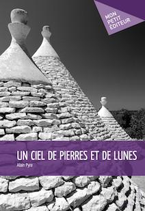 Un ciel de pierres et de lunes   Pyre, Alain
