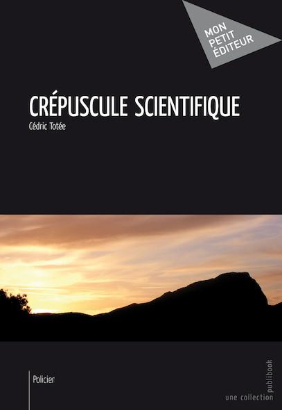 Crépuscule scientifique
