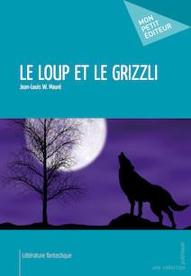 Le Loup et le grizzli | Jean-Louis W., Mauré