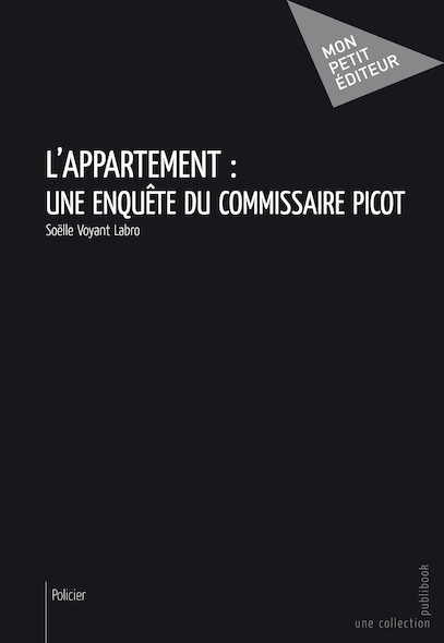 L'Appartement: une enquête du Commissaire Picot