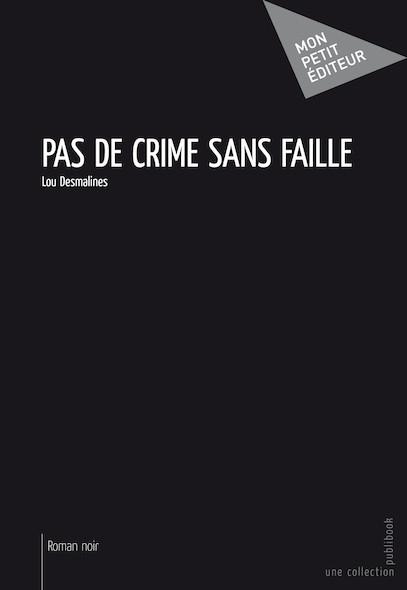Pas de crime sans faille