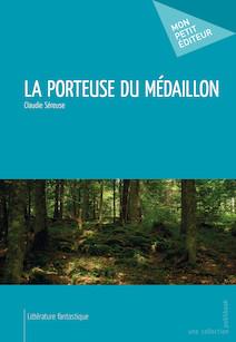 La Porteuse du médaillon | Claudie, Séreuse