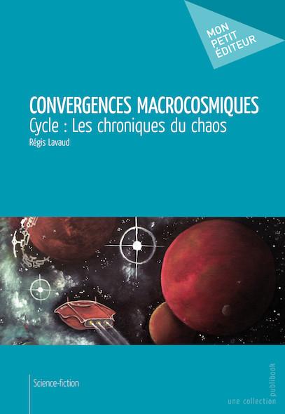 Convergences macrocosmiques
