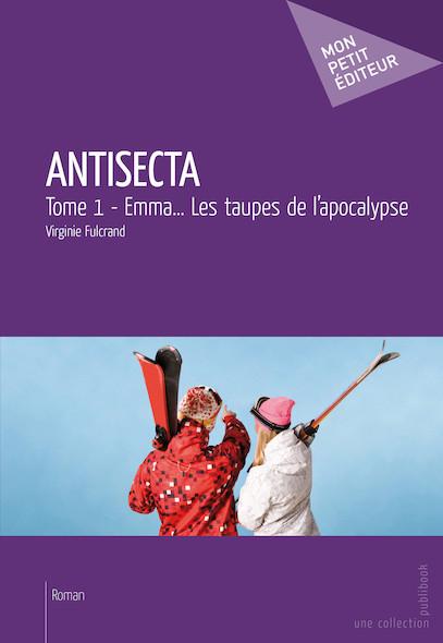 Antisecta - Tome 1