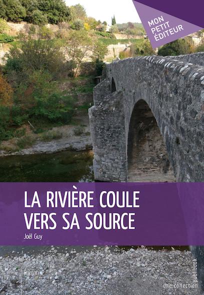 La Rivière coule vers sa source