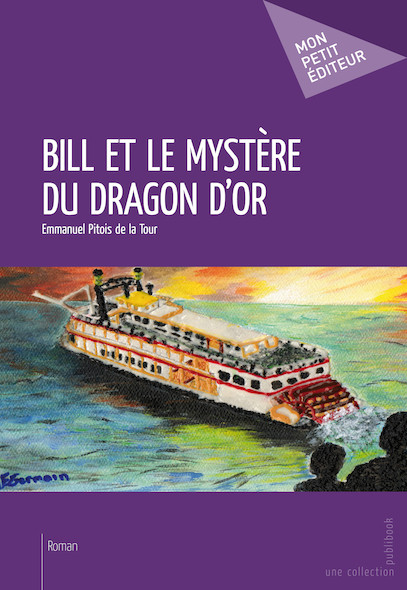 Bill et le mystère du dragon d'or