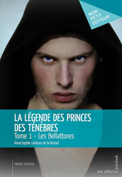 La Légende des princes des ténèbres - Tome 1