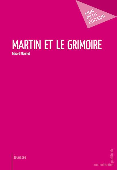 Martin et le grimoire