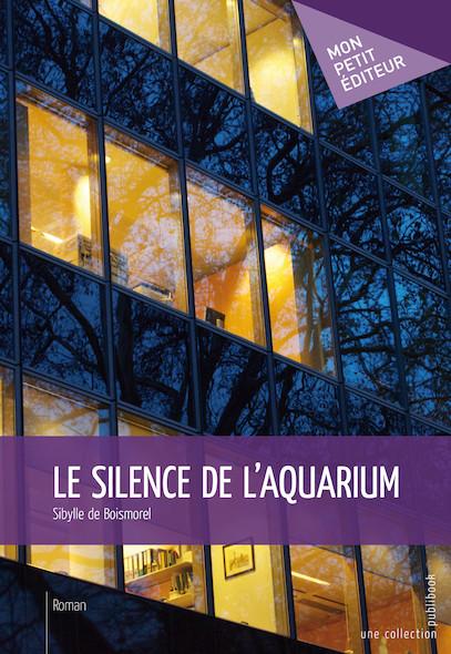 Le Silence de l'aquarium
