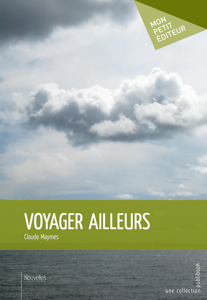 Voyager ailleurs