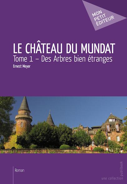 Le Château du Mundat - Tome 1