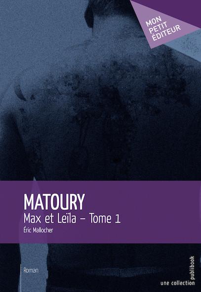 Matoury - Tome 1