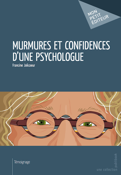 Murmures et confidences d'une psychologue