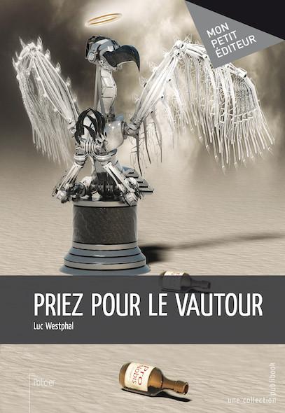 Priez pour le vautour