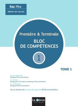 Métiers de l'accueil 1re Tle Bac pro  - Tome 1, Bloc de compétences 1 | Raphaël Alexandre