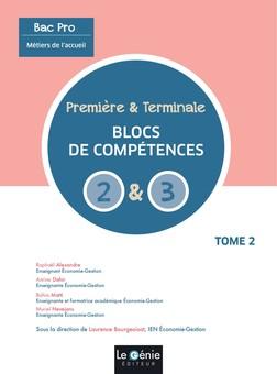 Métiers de l'accueil 1re Tle Bac pro  - Tome 2, Bloc de compétences 2 et 3   Raphaël Alexandre