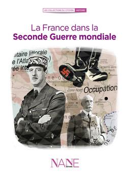 La France dans la Seconde Guerre mondiale | François Le Brun