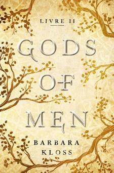 Gods of Men - Livre 2 | Barbara Kloss
