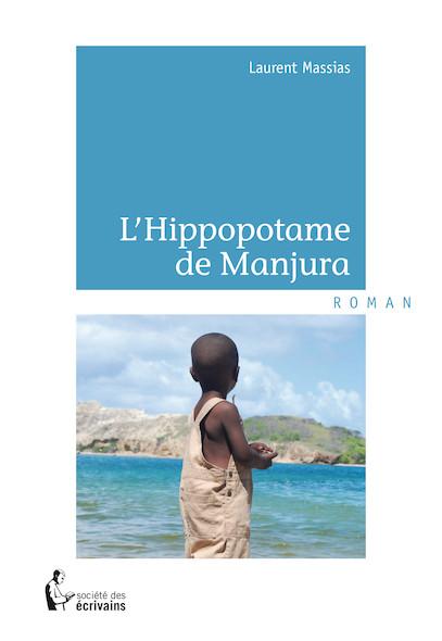 L'Hippopotame de Manjura