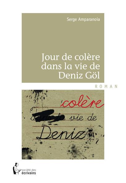 Jour de colère dans la vie de Deniz Göl