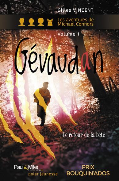 Gévaudan, le retour de la Bête : Les aventures de Michael Connors, livre premier