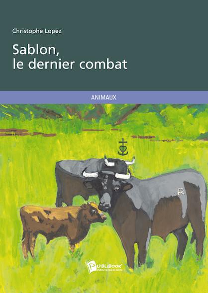 Sablon, le dernier combat