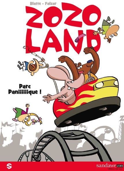 Zozoland, tome 1 : Parc panique