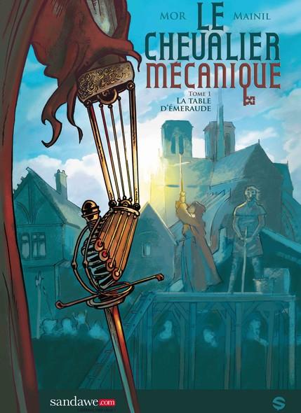 Chevalier mécanique, tome 1 : La table d'émeraude