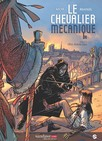 Chevalier mécanique, tome 3 : Oeil pour oeil