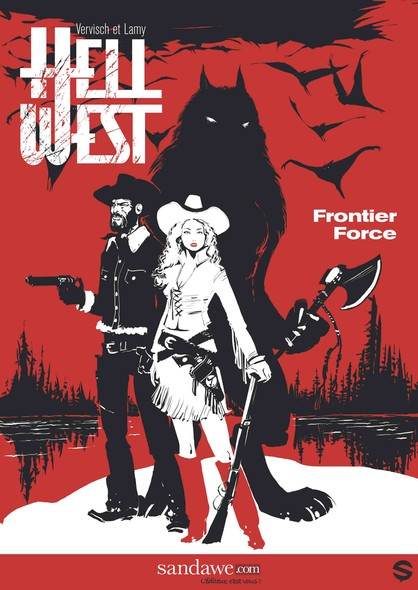 Hell West, tome 1 : Frontier Force