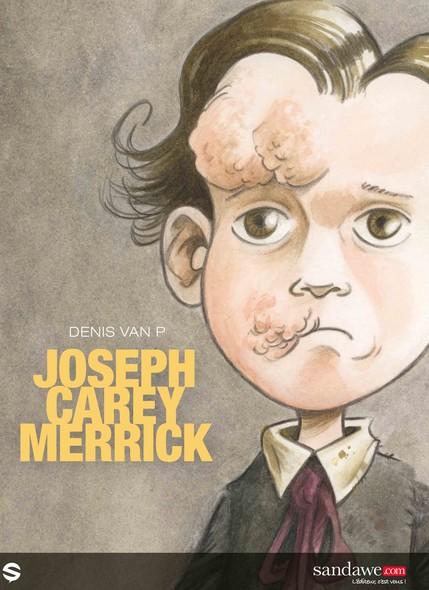 Joseph Carey Merrick, l'Homme-Eléphant