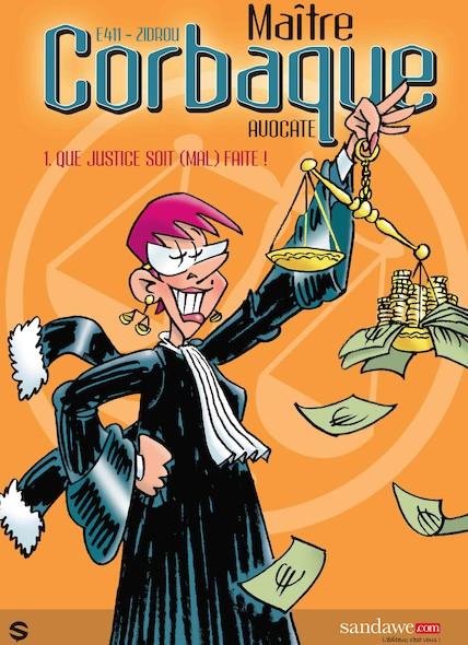 Maître Corbaque, tome 1 : Que justice soit (mal) faite